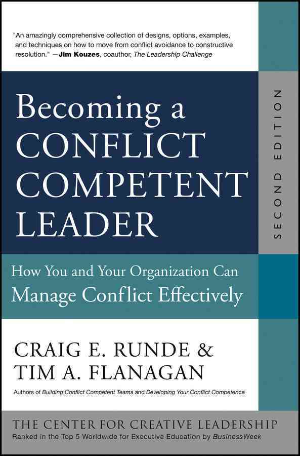 Becoming a Conflict Competent Leader By Runde, Craig E.